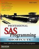 Professional SAS Programming Shortcuts, Rick Aster, 1891957112
