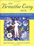 The Breathe Easy Deck, Farber Zerner, 081184711X