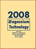 Magnesium Technology 2008, , 0873397118