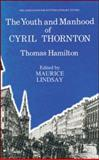 Youth and Manhood of Cyril Thornton, Hamilton, Thomas, 0948877111