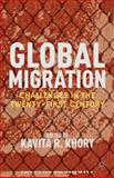 Global Migration : Challenges in the Twenty-First Century, , 1137007117