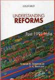 Understanding Reforms : Post 1991 India, Tendulkar, Suresh D. and Bhavani, 0195687116