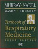 Textbook of Respiratory Medicine, Michael B. Gotway, John F. Murray MD  DSc(Hon)  FRCP, Jay A. Nadel MD  DSc(HON), 0721677118
