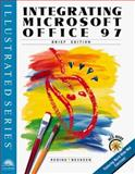 Integrating Microsoft Office 97 Professional - Illustrated Brief Edition, Reding and Swanson, 0760047111