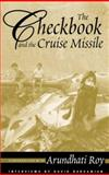 The Checkbook and the Cruise Missile, Arundhati Roy and David Barsamian, 0896087115
