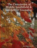 The Cemeteries of Middle Smithfield and Smithfield Township, PA, Kintner, Michelle L., 1411607112