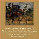 Alligators of the North, Harry Barrett and Clarence F. Coons, 1554887119