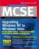 MCSE Migrating from Microsoft Windows NT 4.0 to Microsoft Windows 2000 : Exam 70-222, Syngress Media, Inc. Staff, 0072127112