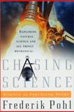 Chasing Science, Frederik Pohl, 0312867115