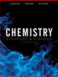 Chemistry : Structure and Dynamics, Spencer, James N. and Bodner, George M., 0470587113