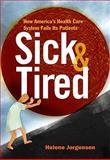 Sick and Tired, Helene Jorgensen, 098241711X