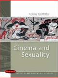 Cinema and Sexuality, Griffiths, Robin, 0335217125