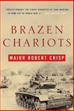 Brazen Chariots, R. Crisp, 0393327124