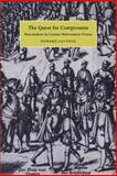 The Quest for Compromise : Peacemakers in Counter-Reformation Vienna, Louthan, Howard, 0521027128