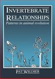 Invertebrate Relationships : Patterns in Animal Evolution, Willmer, P. G., 0521337127