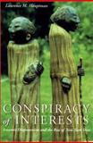 Conspiracy of Interests : Iroquois Dispossession and the Rise of New York State, Hauptman, Laurence M., 0815607121
