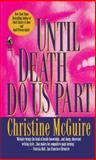 Until Death Do Us Part, Christine McGuire, 1476797129