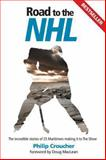 Road to the NHL, Philip Croucher, 1927097126