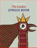The London Jungle Book 2nd Edition
