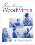 Teaching Woodwinds, Griswold, H. Gene, 0131577123