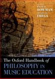 The Oxford Handbook of Philosophy in Music Education, , 019937712X