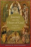Journey into the Heart of God 1st Edition