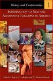 Introduction to New and Alternative Religions in America, , 0275987124