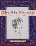 The Big Picture : Idioms as Metaphors, King, Kevin, 0395917123
