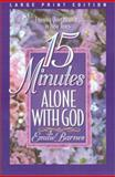 15 Minutes Alone with God, Emilie Barnes, 0802727123