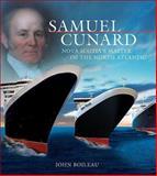 Samuel Cunard, John Boileau, 0887807127