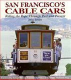San Francisco's Cable Cars, Joyce Jansen, 0942627121