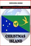 Christmas Island, Zhingoora Books, 1480197122