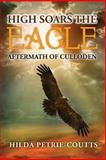 High Soars the Eagle, Hilda Petrie-Coutts, 1491227125