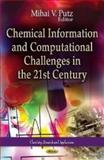 Chemical Information and Computational Challenges in the 21st Century, , 161209712X