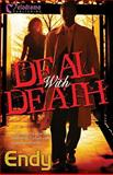 Deal with Death, Greene, Endy, 1934157120