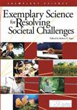 Exemplary Science for Resolving Societal Challenges, Yager and Yager, Robert Eugene, 1936137127
