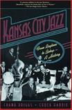 Kansas City Jazz, Frank Driggs and Chuck Haddix, 0195307127
