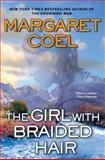 The Girl with Braided Hair, Margaret Coel, 0425217124