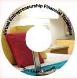 Virtual Entrepreneurship Financial Templates CD 9780983207122