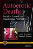 Autoerotic Deaths, Anny Sauvageau and Vernon J. Geberth, 1439837120