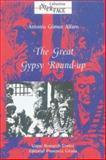 The Great Gypsy Round-Up : Spain-The General Imprisonment of Gypsies in 1749, Alfaro, Antonio Gomez, 8487347126