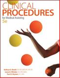 Clinical Procedures for Medical Assisting 5th Edition