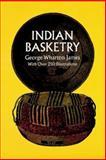 Indian Basketry, George Wharton James, 0486217124