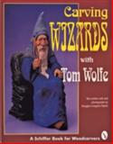 Carving Wizards with Tom Wolfe, Tom Wolfe, 0887407129