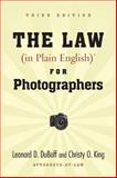 The Law (In Plain English) for Photographers, Leonard D. Duboff, 1581157126