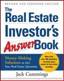 The Real Estate Investor's Answer Book : Money Making Solutions to All Your Real Estate Questions, Cummings, Jack, 0071467122