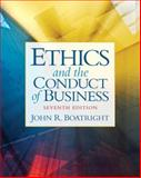 Ethics and the Conduct of Business, Boatright, John R., 0205107125