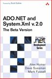 ADO.NET and System.Xml V.2.0--the Beta Version, Homer, Alex and Sussman, Dave, 0321247124