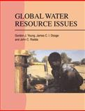 Global Water Resource Issues, Dooge, James C. I. and Young, Gordon J., 0521467128