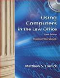 Workbook for Cornick's Using Computers in the Law Office, 6th, Cornick and Cornick, Matthew S., 1439057125